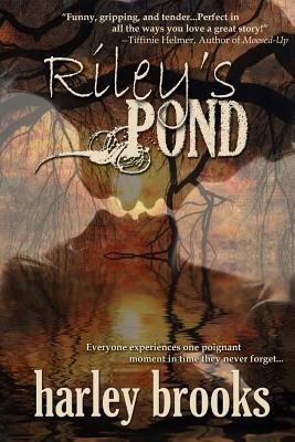 Riley's Pond (Paperback): Harley Brooks