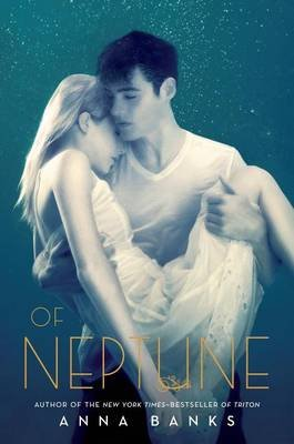 Of Neptune (Electronic book text): Anna Banks