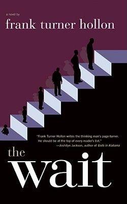 The Wait (Hardcover): Frank Turner Hollon