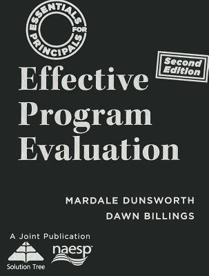Effective Program Evaluation (Hardcover, 2nd): Mardale Dunsworth