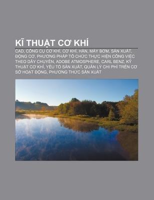 K Thu T C Khi - CAD, Cong C C Khi, C Khi, Han, May B M, S N Xu T, Ng C, PH Ng Phap T Ch C Th C Hi N Cong VI C Theo Day Chuy N...