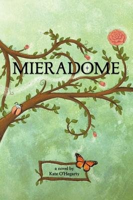 Mieradome (Hardcover): Kate O'Hegarty