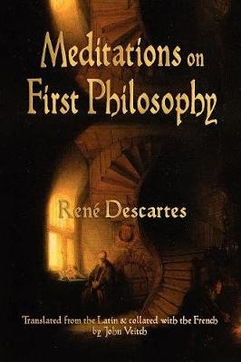 Meditations on First Philosophy (Paperback): Rene Descartes