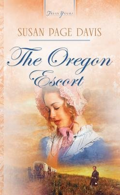 The Oregon Escort (Electronic book text): Susan Page Davis