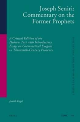 Joseph Seniri: Commentary on the Former Prophets - A Critical Edition of the Hebrew Text with Introductory Essays on...