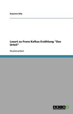 Lesart Zu Franz Kafkas Erzahlung Das Urteil (German, Paperback): Susanne Ditz