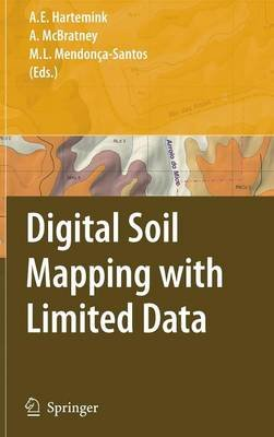 Digital Soil Mapping with Limited Data (Hardcover, 2008 ed.): Robert J. Ahrens