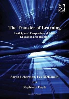Transfer of Learning (Electronic book text): Sarah Leberman, Lex McDonald, Stephanie Doyle