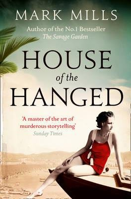 House of the Hanged (Paperback): Mark Mills