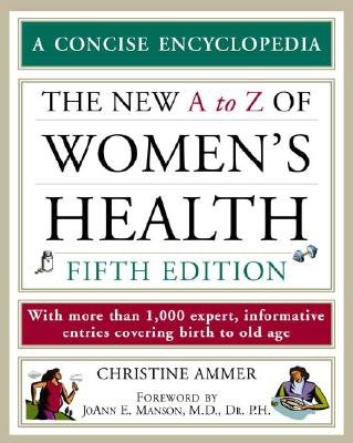 The Encyclopedia of Women's Health (Paperback, 5th Revised edition): Christine Ammer