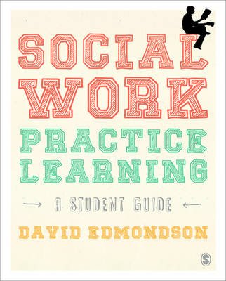 Social Work Practice Learning (Paperback, New): David Edmondson