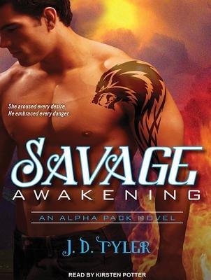 Savage Awakening (Library Edition) (Standard format, CD, Library ed): J D Tyler