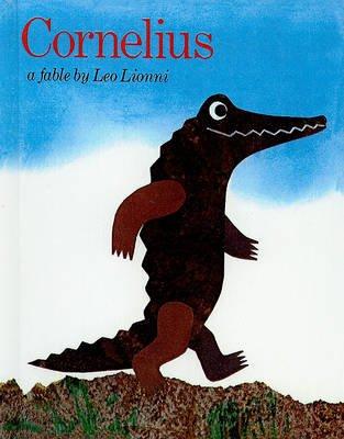 Cornelius (Hardcover, 1st Dragonfly books ed): Leo Lionni