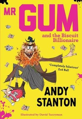 Mr Gum and the Biscuit Billionaire (Electronic book text): Andy Stanton