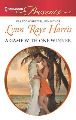 A Game with One Winner (Paperback): Lynn Raye Harris