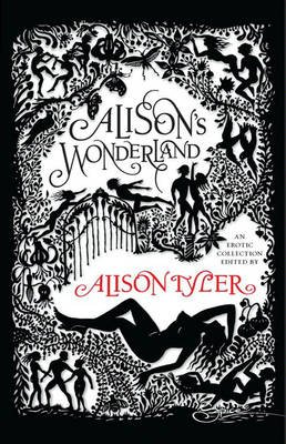 Alison's Wonderland (Electronic book text, ePub First edition): Alison Tyler