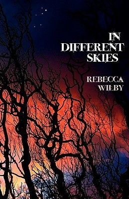 In Different Skies (Paperback): Rebecca Wilby