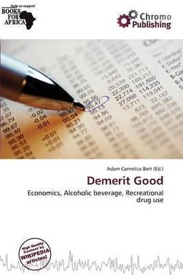 Demerit Good (Paperback): Adam Cornelius Bert