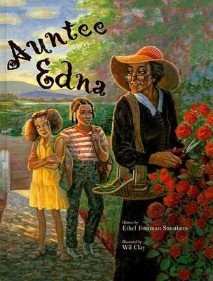 Auntee Edna (Hardcover): Ethel Footman Smothers