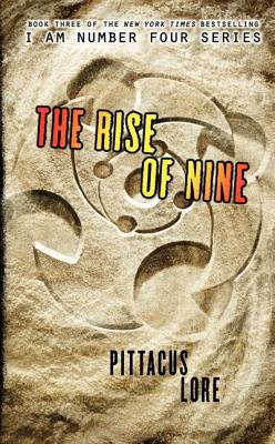 The Rise of 9 (Paperback): Pittacus Lore