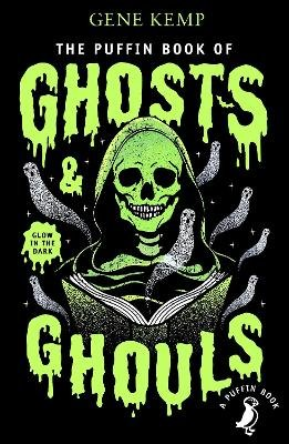 The Puffin Book of Ghosts And Ghouls (Paperback): Gene Kemp, Nick Harris