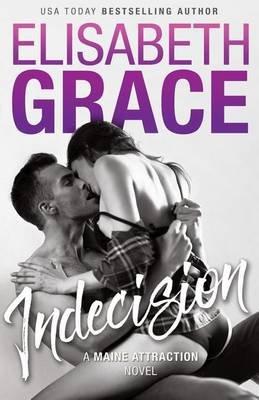 Indecision (Paperback): Elisabeth Grace