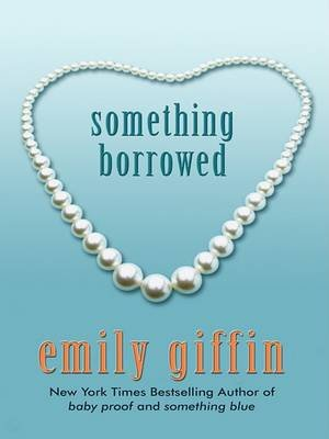 Something Borrowed PB (Large print, Paperback, large type edition): Emily Giffin