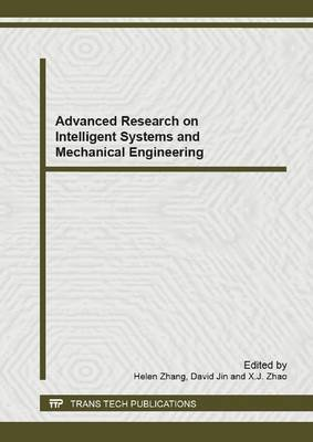 Advanced Research on Intelligent Systems and Mechanical Engineering: Selected, Peer Reviewed Papers from the 2012 2nd...