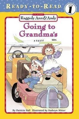 Going to Grandma's (Paperback, Original): Patricia Hall