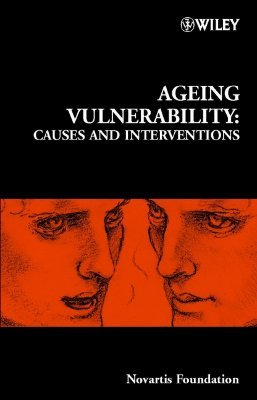 Ageing Vulnerability - Causes and Interventions (Hardcover): Gregory R. Bock, Jamie A Goode