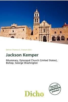 Jackson Kemper (Paperback): Delmar Thomas C. Stawart