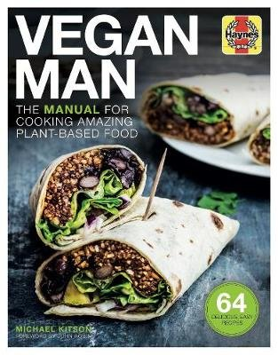 Vegan Man - The manual for cooking amazing plant-based food (Hardcover): Michael Kitson
