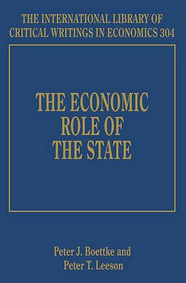 The Economic Role of the State (Hardcover): Peter J. Boettke, Peter T. Leeson