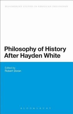 Philosophy of History After Hayden White (Electronic book text): Robert Doran