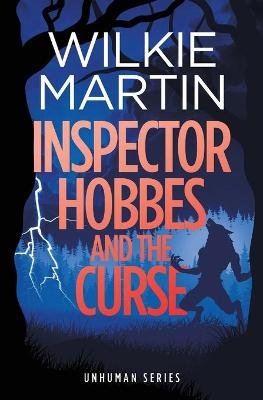 Inspector Hobbes and the Curse - A Fast Paced Comedy Crime Fantasy (Paperback): Wilkie Martin
