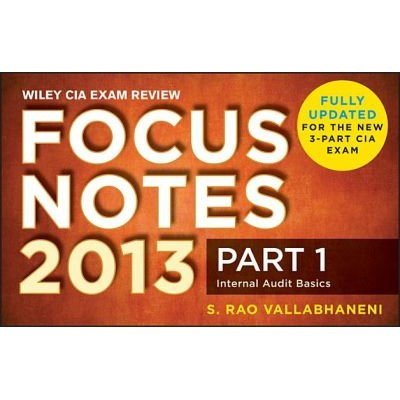 Wiley CIA Exam Review 2013 Focus Notes - Part 1, Internal Audit Basics (Electronic book text, 2nd): S. Rao Vallabhaneni