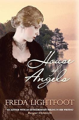 House of Angels (Hardcover): Freda Lightfoot