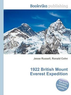 1922 British Mount Everest Expedition (Paperback): Jesse Russell, Ronald Cohn