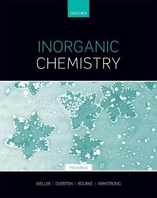 Inorganic Chemistry (Paperback, 7th Revised edition): Mark Weller, Tina Overton, Jonathan Rourke, Fraser Armstrong
