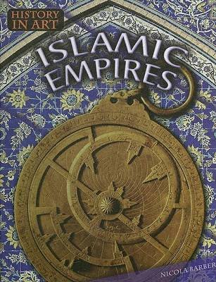 Islamic Empires (Hardcover, Library binding): Nicky Barber