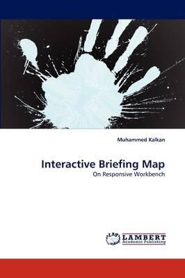 Interactive Briefing Map (Paperback): Muhammed Kalkan