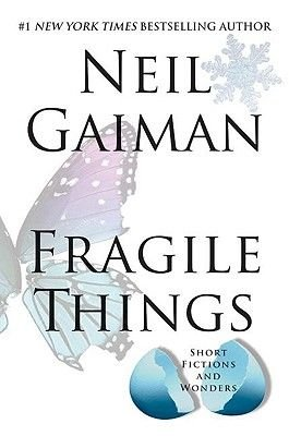 Fragile Things (Electronic book text): Neil Gaiman