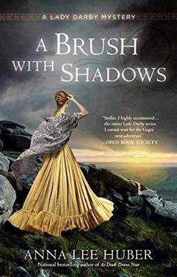 A Brush with Shadows (Paperback): Anna Lee Huber
