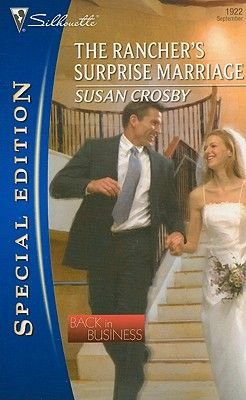 The Rancher's Surprise Marriage (Paperback): Susan Crosby