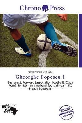Gheorghe Popescu I (Paperback): Pollux Variste Kjeld