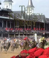 The Kentucky Derby - Run for the Roses (Hardcover, illustrated edition): Bill Doolittle