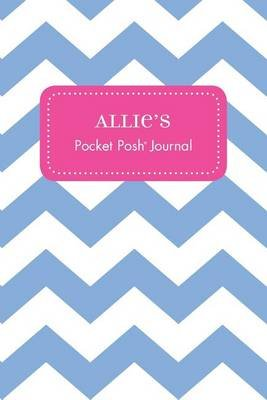 Allie's Pocket Posh Journal, Chevron (Paperback): Andrews McMeel Publishing