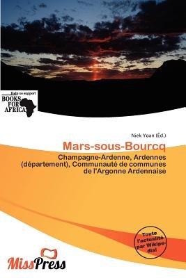 Mars-Sous-Bourcq (French, Paperback): Niek Yoan