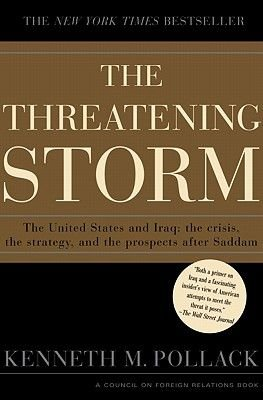 The Threatening Storm (Electronic book text): Kenneth M. Pollack