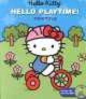 Hello Kitty Hello Playtime! - Tricycle (Hardcover): Steve Light